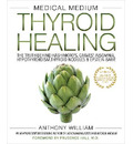 Medical Medium Thyroid Healing