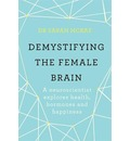 Demystifying The Female Brain