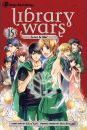 Library Wars: Love & War, Vol. 15