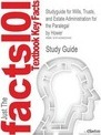 Studyguide for Wills, Trusts, and Estate Administration for the Paralegal by Hower, ISBN 9780766820517