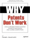 Why Patents Don't Work 2014