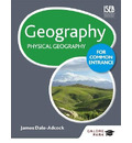 Geography for Common Entrance: Physical Geography - James Dale-Adcock