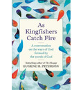 As Kingfishers Catch Fire