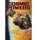 Cosmic Powers - John Joseph Adams