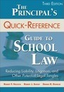 The Principal's Quick-Reference Guide to School Law