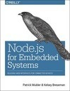 Node.js for Embedded Systems
