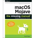 macOS Mojave: The Missing Manual
