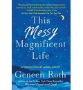 This Messy Magnificent Life