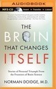 The Brain That Changes Itself : Stories of Personal Triumph from the Frontiers of Brain Science (MP3 CD)