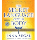 The Secret Language of Your Body