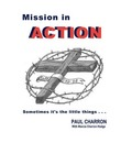 Mission in Action - Paul Charron
