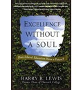 Excellence Without a Soul