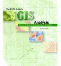 Esri Guide to Gis Analysis,vol 2