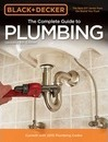 The Complete Guide to Plumbing (Black & Decker)