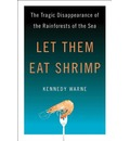 Let Them Eat Shrimp
