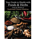 Your Guide to Health with Food and Herbs