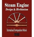 Steam Engine Design and Mechanism