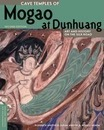 Cave Temples of Mogao at Dunhuang