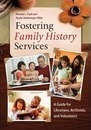 Fostering Family History Services