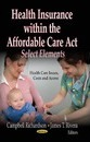 Health Insurance within the Affordable Care Act