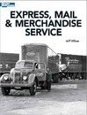 Express, Mail & Merchandise Service