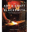 The Art and Craft of the Blacksmith