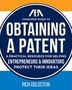 The Aba Consumer Guide to Obtaining a Patent
