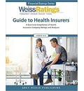 Weiss Ratings Guide to Health Insurers, Summer 2018