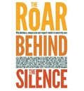 The Roar Behind the Silence