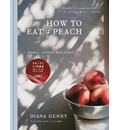 How to eat a peach