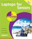 Laptops for Seniors in Easy Steps Windows 7 Edition