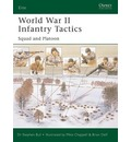 World War II Infantry Tactics (1): Vol. 1