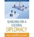 Searching for a Cultural Diplomacy - Jessica Gienow-Hecht
