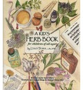 Kid's Herb Book, A