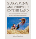 Surviving and Thriving on the Land