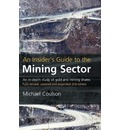 An Insider's Guide to the Mining Sector
