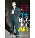 The Teddy Boy Wars