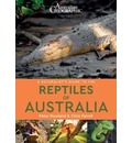 A Naturalist's Guide to the Reptiles of Australia