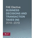 Elective Business Decisions and Transaction Taxes (NI) 2018-2019: FAE Core