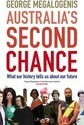 Australia's Second Chance: What our history tells us about our future