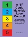 "A ""5"" Could Make Me Lose Control!"