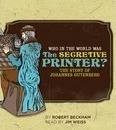Who in the World Was The Secretive Printer?