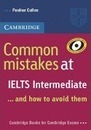 Common mistakes at IELTS... and how to avoid them. Student's Book - Advanced