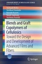 Blends and Graft Copolymers of Cellulosics