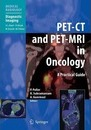 PET-CT and PET-MRI in Oncology