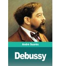 Debussy - Andre Suares