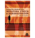 Evaluacion y medicion en la medicina fisica y rehabilitacion/ Evaluation And Meassurement On Physical Medecine And Rehabilitation. Resources Guide - Calmels P.