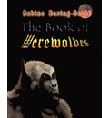 The Book of Werewolves - Sabine Baring-Gould