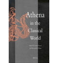 Athena in the Classical World - Susan Deacy
