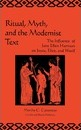 Ritual, Myth and the Modernist Text - Martha C. Carpentier
